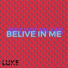 Belive in Me (Radio Edit)