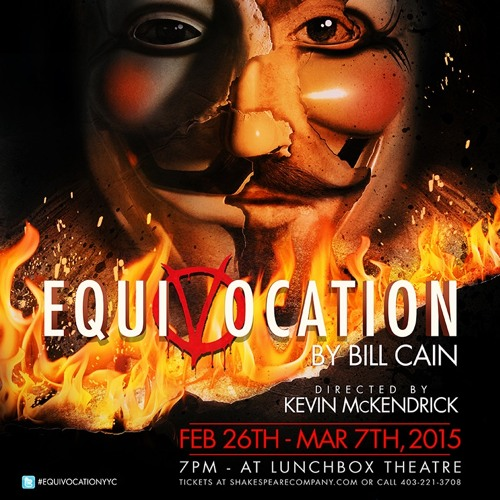"""Writing - Music Composed for """"Equivocation,"""" The Shakespeare Company and Lunchbox Theatre"""