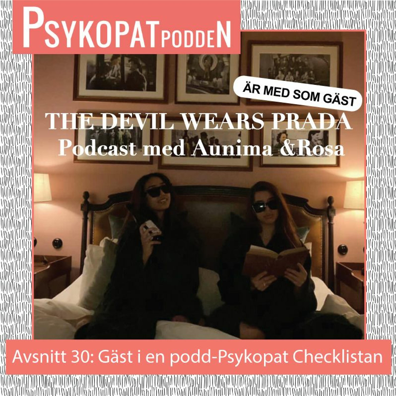 Avsnitt 30: Gäst i en podd - Psykopat Checklistan Recap