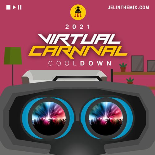 "2021 CARNIVAL COOL DOWN | VIRTUAL EDITION ""Soca Mix 2021"""