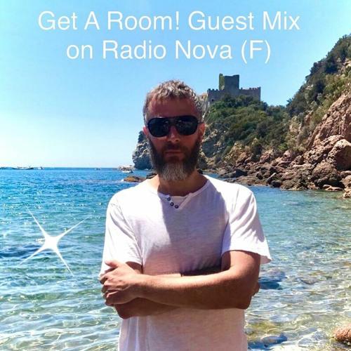 Get A Room! Guest Mix / Manu•Archeo - Nova Radio (F, 27.06.2021)