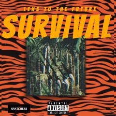 Survival (Prod. ChinxOnTheBeat)