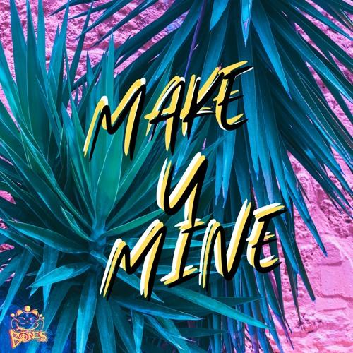 Make U Mine (2021)
