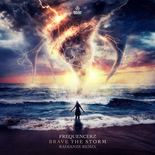 Frequencerz - Brave The Storm (Radianze Remix) (OUT NOW)