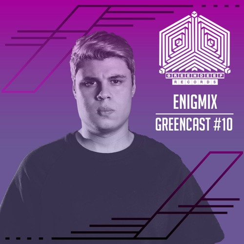 Enigmix @ GreenCast #10