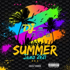 SUMMER Jamz  2K21 EXPLICIT