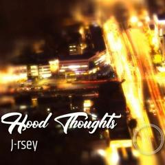 J-RSEY --- Hood Thoughts [2021]