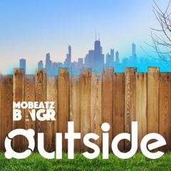OUTSIDE - Mobeatz BangR