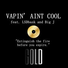 Vapin' Ain't Cool