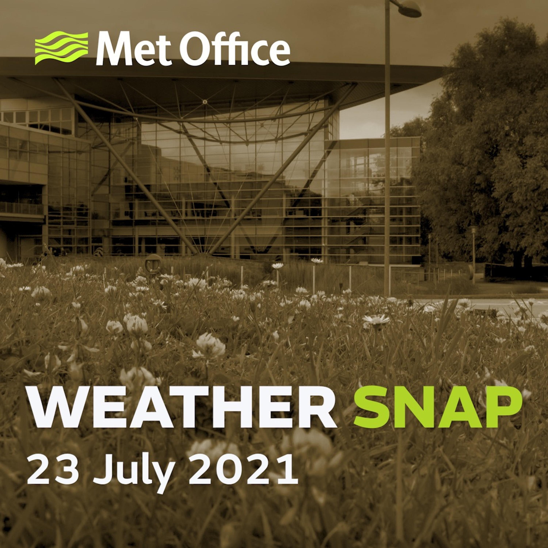 Weather Snap 23 Jul 2021