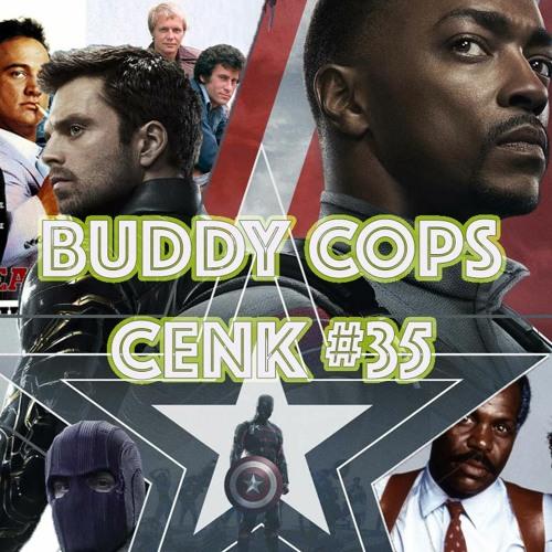 "C.E.N.K. #35: ""Buddy Cops"""