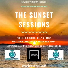 The Sunset Sessions on Groove London Radio (10/2/2021)