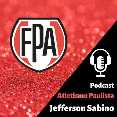 Podcast Jefferson Sabino - Podcast Atletismo Paulista