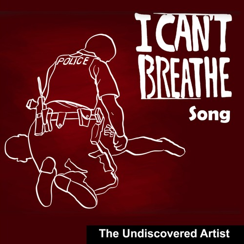 I Can't Breathe Song