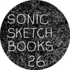 26 SONIC SKETCHBOOKS - cryptic lamellaphone