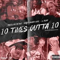 Priceless Da ROC - 10 Times Outta 10 (feat. ShooterGang Kony & Lil Bean)