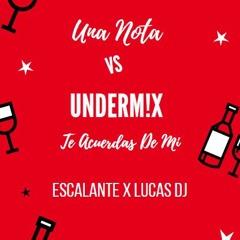 90.J Balvin Ft Sech & Yandel - Una Nota VS Te Acuerdas De Mi [Escalante X DJ Lucas Mushup] (5.Vrs)