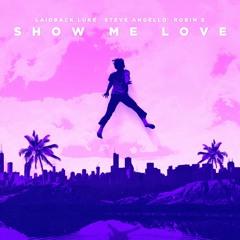 Steve Angello & Laidback Luke Feat Robin S - Show Me Love (Jozsef Keller Bootleg)
