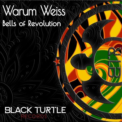 Warum Weiss - Bells Of Revolution Ep [BTR345]