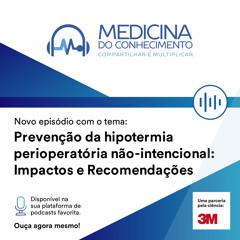#115 Hipotermia não intencional no pós-operatório