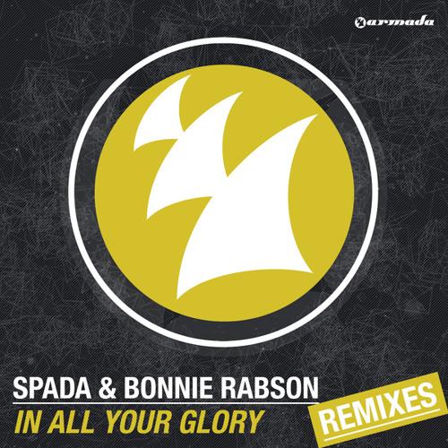 Spada & Bonnie Rabson - In All Your Glory (Gloryhole Instrumental Mix)