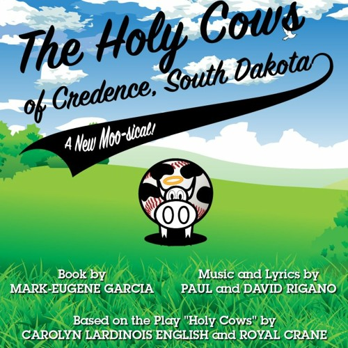 The Holy Cows of Credence, South Dakota - Demo