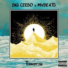 Tomorrow - Big Ceebo X MVBeats