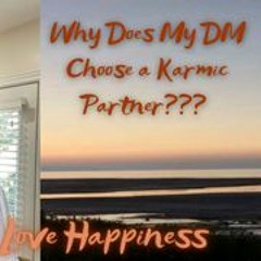 🔥Twin Flame🔥 Question - Why Does My DM Choose a Karmic Partner??? #TwinFlame #DivineMasculine