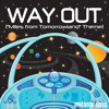 "Way Out (""Miles from Tomorrowland"" Theme)"