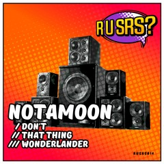 Notamoon- Dont- RUSRS014- 2021