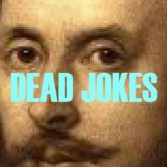 Dead Jokes 9 - Shakespeare's Plant