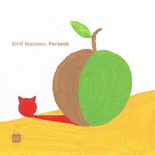 PREMIERE: Kirill Matveev - Perseek (Farid Odilbekov Remix) [MixCult]
