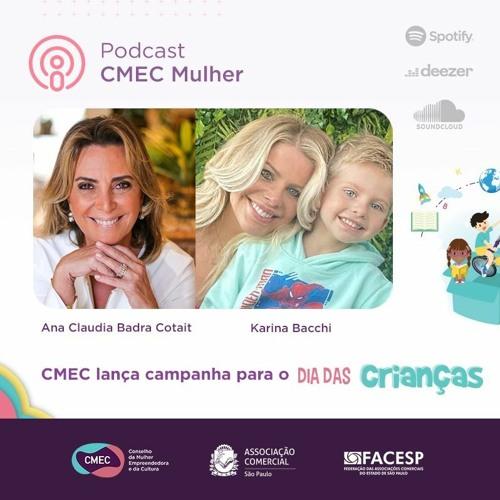 #17 -  CMEC lança campanha para o Dia das Crianças