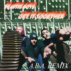 Get It Together (A.B.A. Remix)