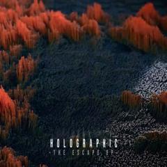 Holographic - The Escape (Noisia Radio)