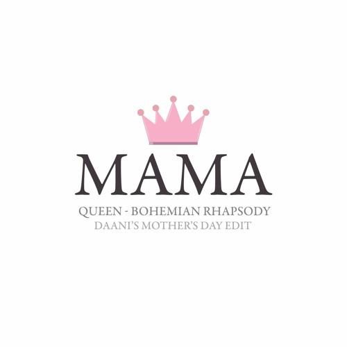 Queen - Mama (Daani Edit)