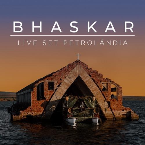 Bhaskar Live @ Petrolândia
