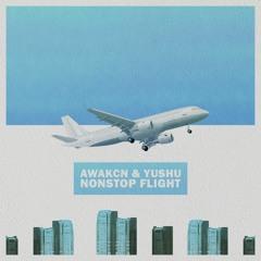 Awakcn & Yushu - Nonstop Flight [Summer Sounds Release]