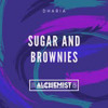 Sugar and Brownies ( Chill-out mix ) | DJ ALCHEMIST | DHARIA