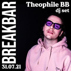 Theophile BB @ Le Break Bar 31.07.21