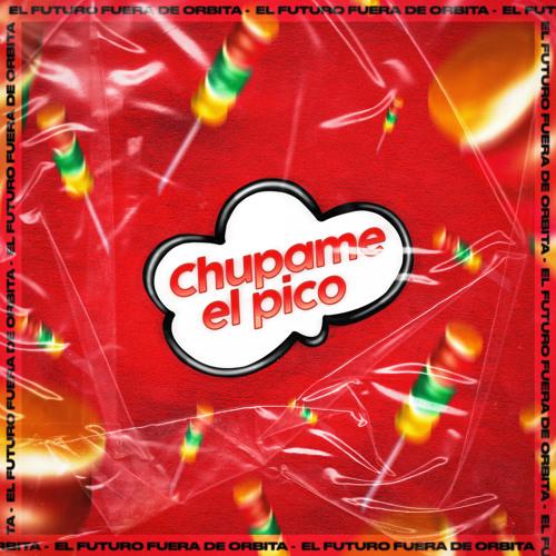 Chupame El Pico