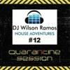 Download DJ Wilson Ramos - House Adventures #12