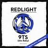 REDLIGHT - 9TS BABY (DISRUPTA BOOTLEG) [9K FREE DOWNLOAD]