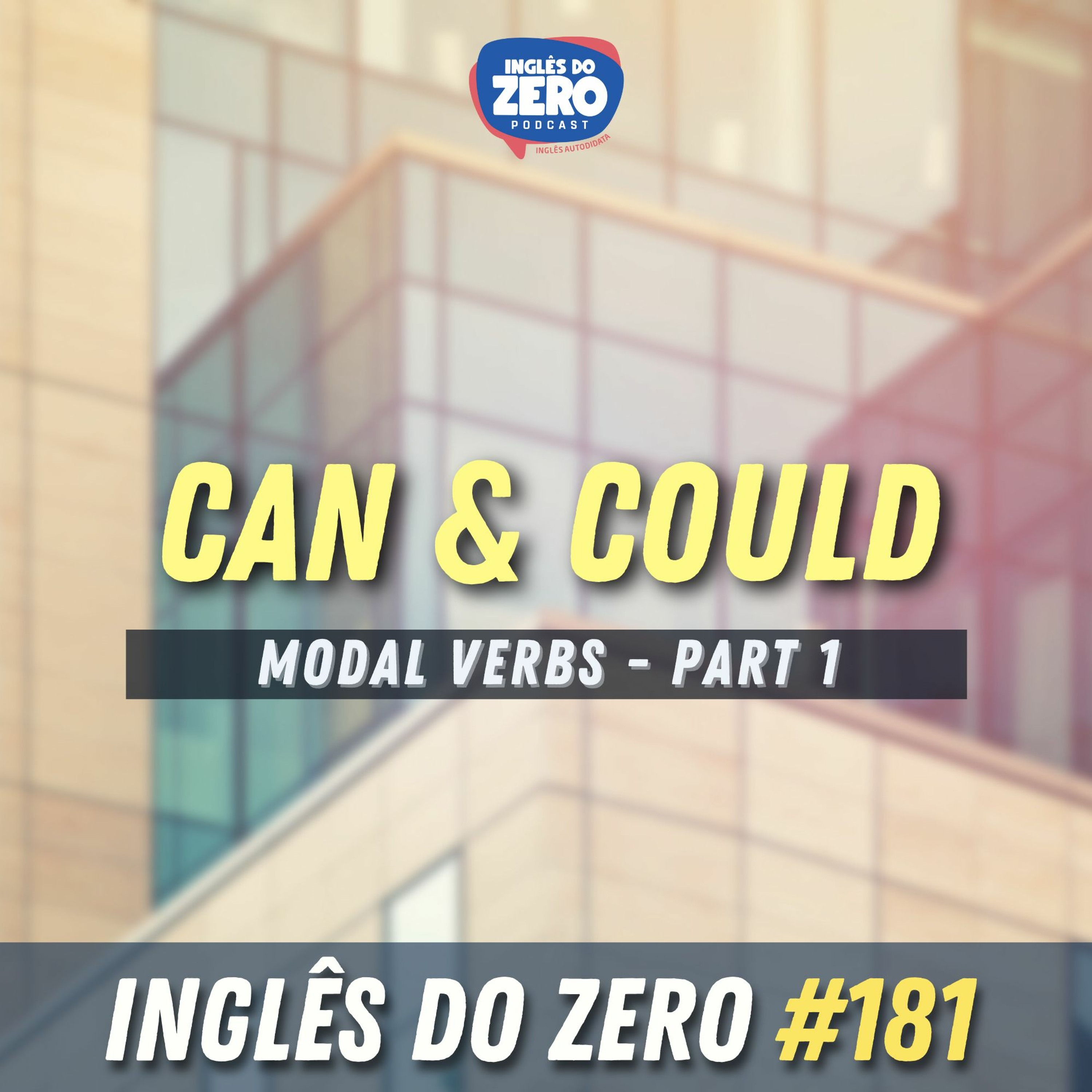 IDZ #181 - Can & Could [Modal Verbos Pt 01]