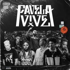 FAVELA VIVE 4 (Áudio Oficial)- ADL   Orochi   Cabelinho   Kmila CDD   Cesar   Edi Rock