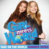 "Take On the World (From ""Girl Meets World""/Summer Remix/Music from the TV Series)"