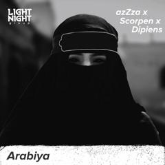 azZza x Scorpen x DIPIENS  - Arabiya