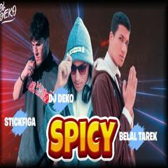 Belal Tarek & Dj Deko & StickFiga - Spicy (Audio) - Prod By Dj Deko
