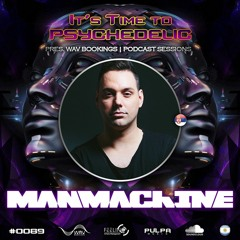 It's Time to Psychedelic #0089 by MANMACHINE [146 BPM]
