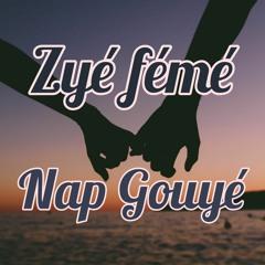 Zye feme Nap Gouye